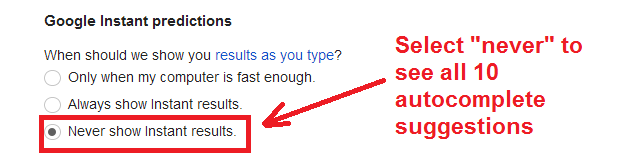 show all 10 suggestions - never show google instant results